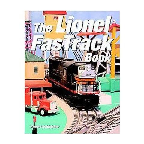 The Lionel Fastrack Book (Paperback)