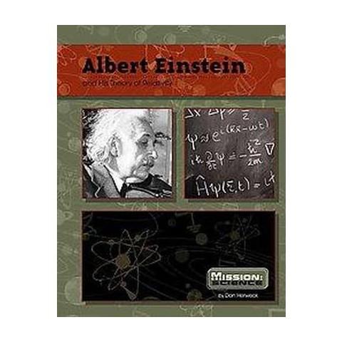 Albert Einstein ( Mission: Science) (Hardcover)