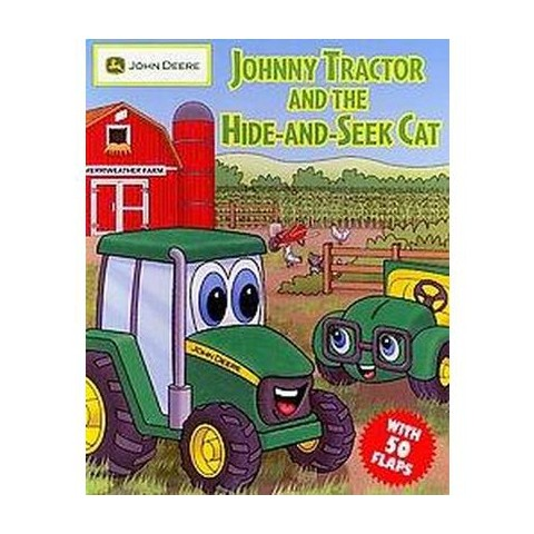 Johnny Tractor and the Hide-and-Seek Cat (Hardcover) (Cathy West)