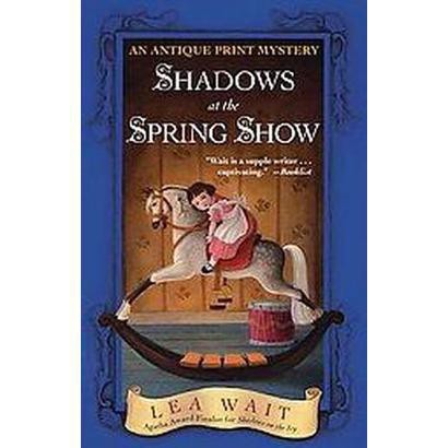 Shadows at the Spring Show (Reprint) (Paperback)