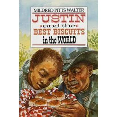 Justin and the Best Biscuits in the World (Hardcover)