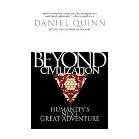Beyond Civilization (Paperback)