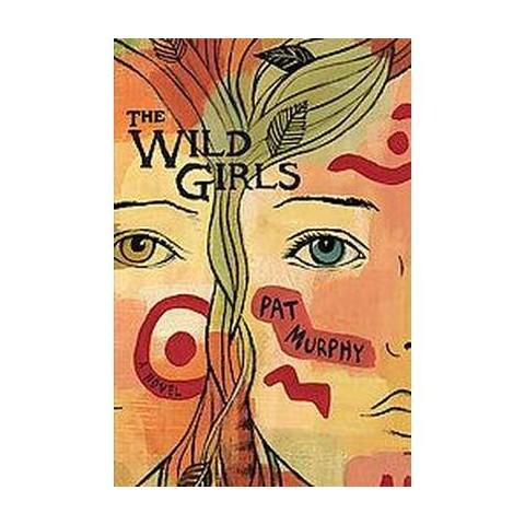 The Wild Girls (Hardcover)