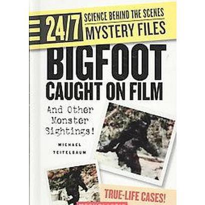 Bigfoot Caught on Film (Hardcover)