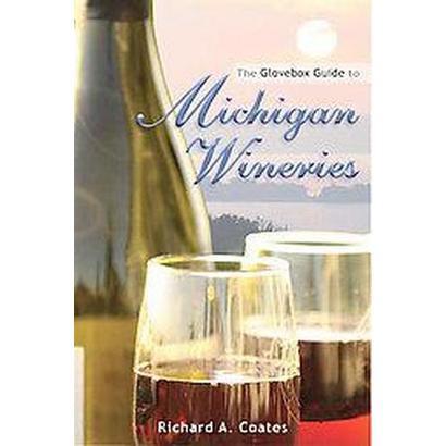 Glovebox Guide to Michigan Wineries