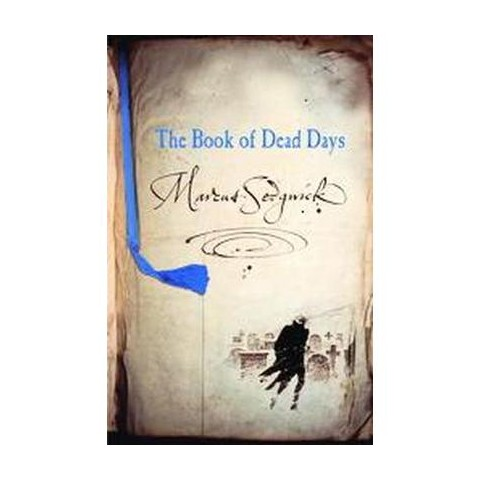 The Book of Dead Days (Reprint) (Paperback)