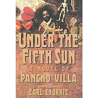 Under the Fifth Sun (Reprint) (Paperback)