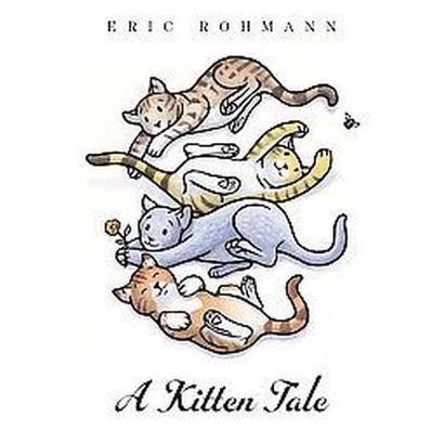 A Kitten Tale (Hardcover)