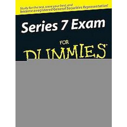 Series 7 Exam For Dummies (Mixed media product)