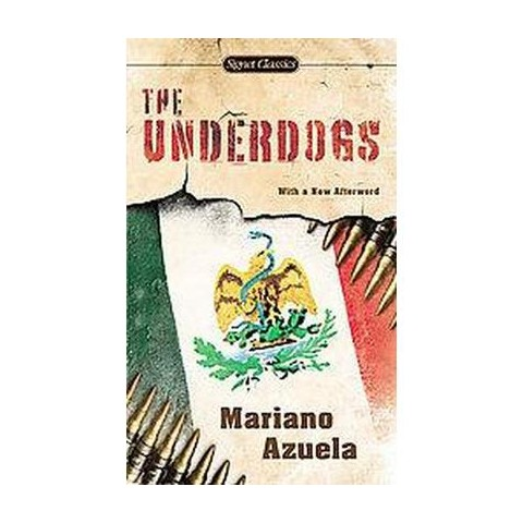 The Underdogs (Reprint) (Paperback)