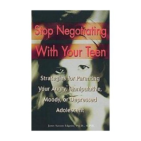 Stop Negotiating With Your Teen (Paperback)