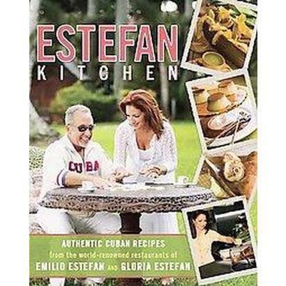 Estefan Kitchen (Hardcover)