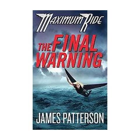 The Final Warning (Reprint) (Hardcover)