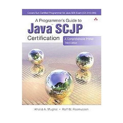A Programmer's Guide to Java SCJP Certification (Paperback)