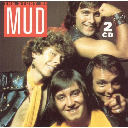 The Story of Mud (Greatest Hits)