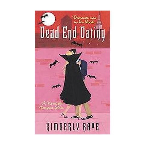 Dead End Dating (Paperback)