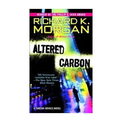 Altered Carbon (Reprint) (Paperback)