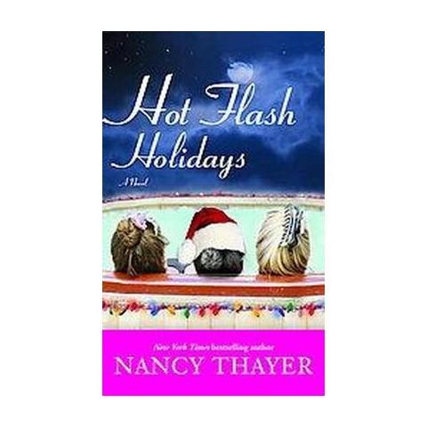 Hot Flash Holidays (Reprint) (Paperback)