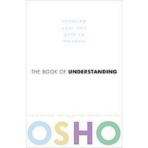 The Book of Understanding (Reprint) (Paperback)