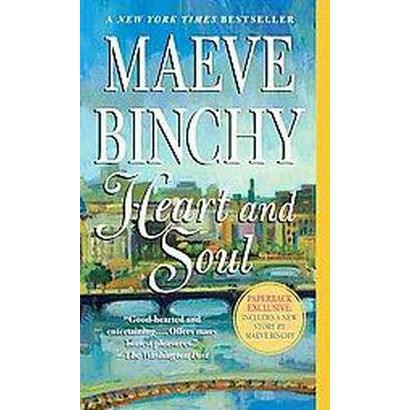 Heart and Soul (Reprint) (Paperback)