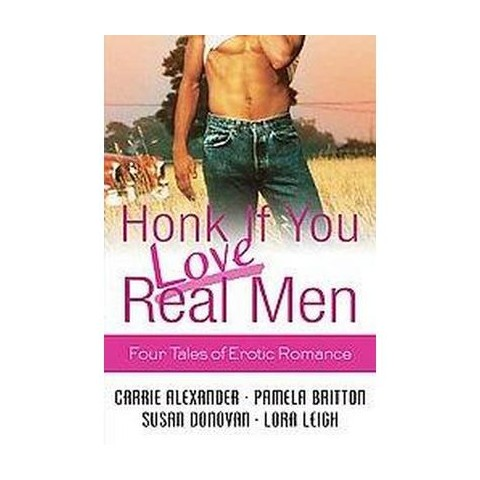 Honk If You Love Real Men (Paperback)