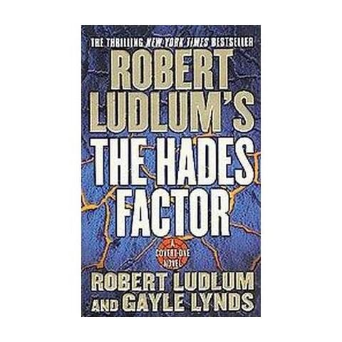 Robert Ludlum's the Hades Factor (Paperback)
