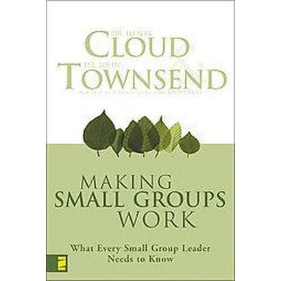 Making Small Groups Work (Paperback)