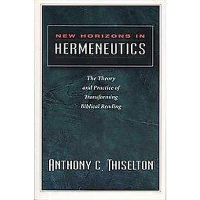 New Horizons in Hermeneutics (Paperback)