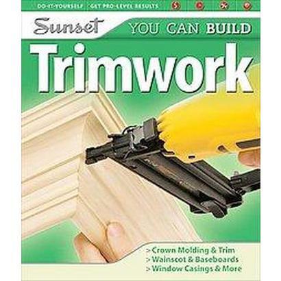Sunset You Can Build Trimwork (Original) (Paperback)