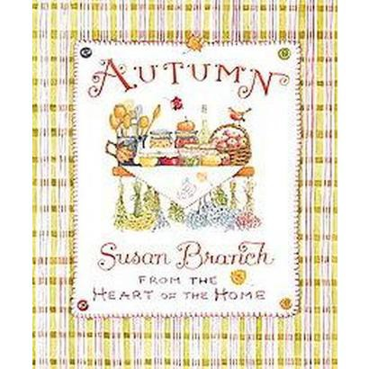 Autumn from the Heart of the Home (Hardcover)