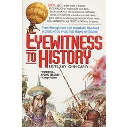 Eyewitness to History (Reprint) (Paperback)