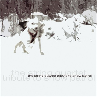 The String Quartet Tribute to Snow Patrol