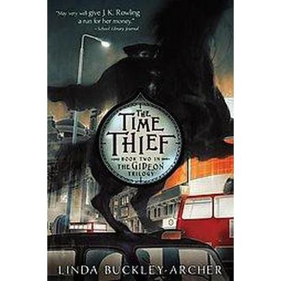 The Time Thief (Hardcover)