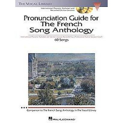 Pronunciation Guide to the French Song Anthology (Mixed media product)