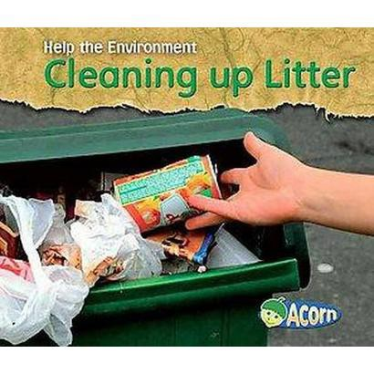 Cleaning up Litter (Paperback)