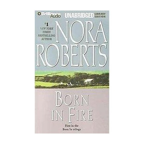 Born in Fire (Unabridged) (Compact Disc)