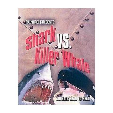Shark Vs. Killer Whale (Paperback)