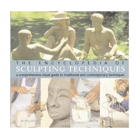 The Encyclopedia of Sculpting Techniques (Paperback)