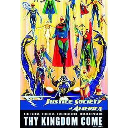 Justice Society of America Thy Kingdom Come 3 (Hardcover)