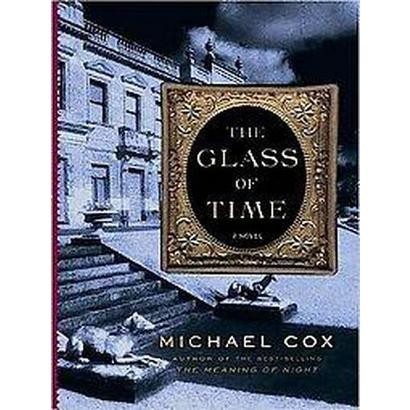 Glass of Time (Unabridged) (Compact Disc)