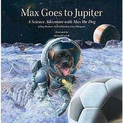 Max Goes to Jupiter (Hardcover)