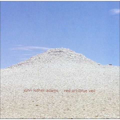 John Luther Adams: Red Arc/Blue Veil