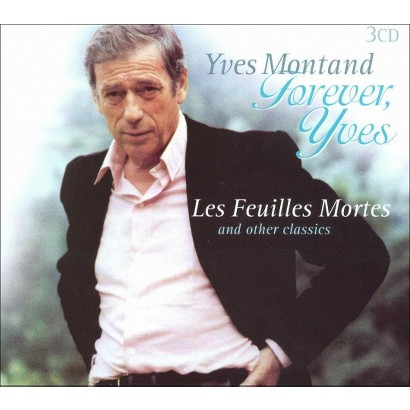 Forever Yves: Les Feuilles Mortes & Other Classics