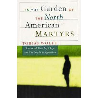 In the Garden of the North American Martyrs (Reissue) (Paperback)