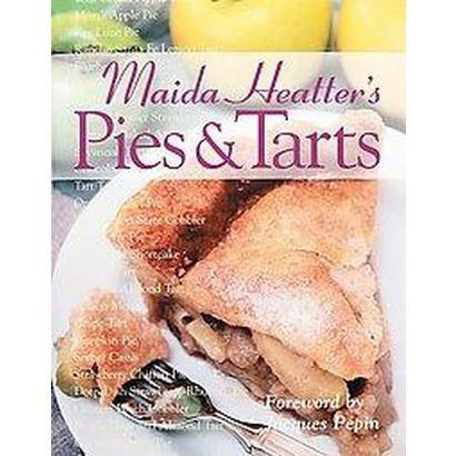 Maida Heatter's Pies & Tarts (Hardcover)