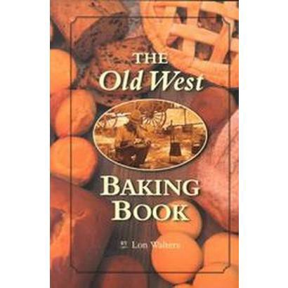 The Old West Baking Book (Paperback)