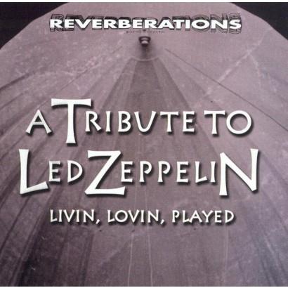 Livin' Lovin' Played: A Led Zeppelin Tribute