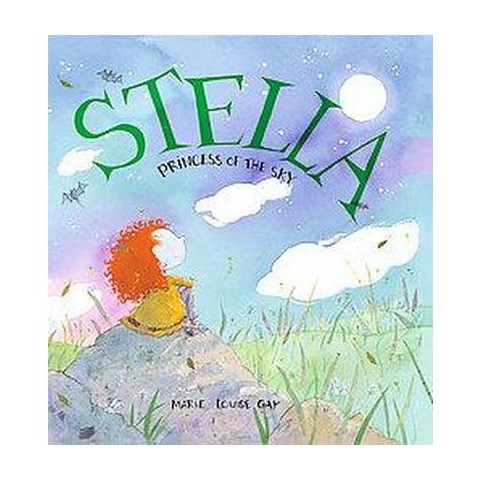 Stella, Princess of the Sky (Hardcover)