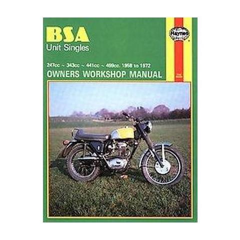 Bsa Singles Owners Workshop Manual 247-499 58-72 (Paperback)