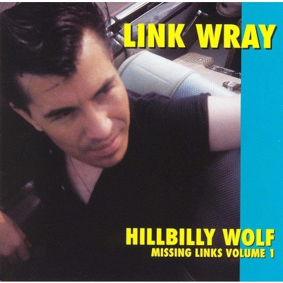 Missing Links, Vol. 1: Hillbilly Wolf